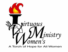 Virtuous Women's Ministry - A Torch of Hope for All Women - Logo
